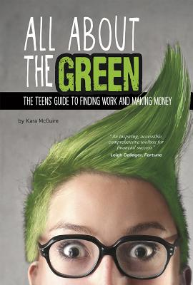 All About the Green By McGuire, Kara F.