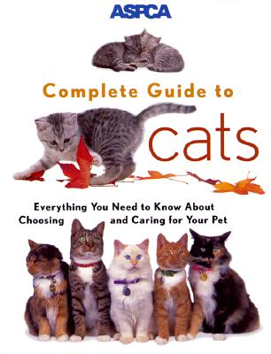 ASPC Complete Guide to Cats By Richards, James R.